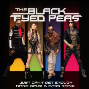 Black Eyed Peas - Just Can't Get Enough (Nitro D&B Remix)