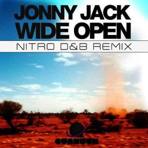 Jonny Jack - Wide Open (Nitro D&B Remix)