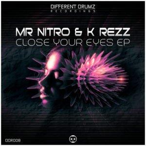 Mr Nitro & K Rezz - Close Your Eyes EP [DDR008] Cover Art
