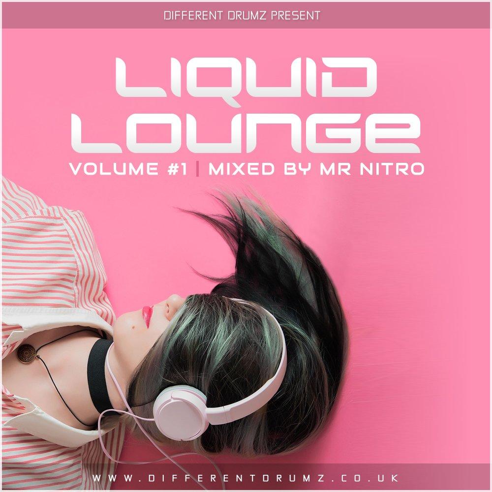 Mr Nitro - Liquid Lounge Vol #1
