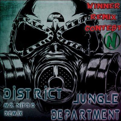 Jungle Department - District (Mr Nitro Remix)